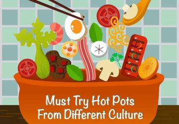 Must Try Hot Pots From Different Culture