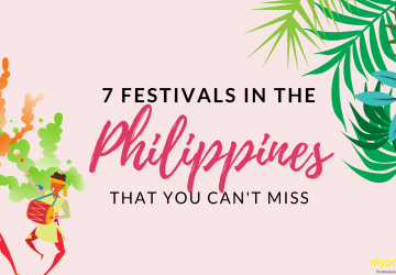 7 Festivals in the Philippines that You Can't Miss