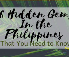 6 Hidden Gems in the Philippines that You Need to Know