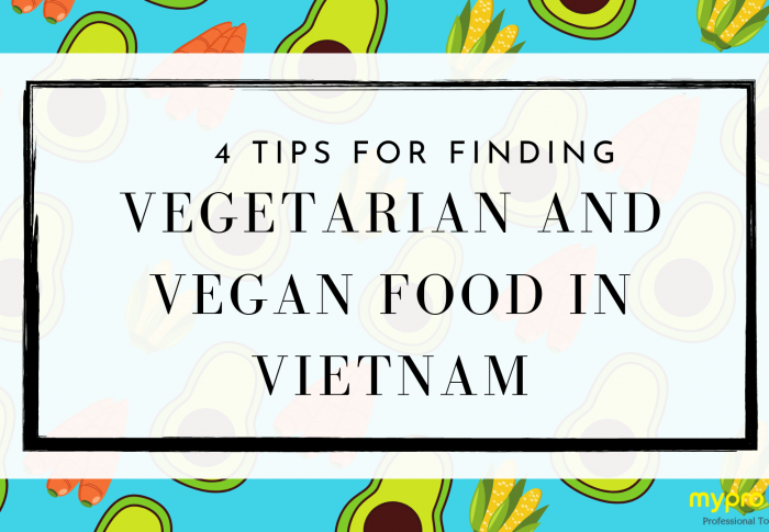 4 Tips for Finding Vegetarian and Vegan Food in Vietnam
