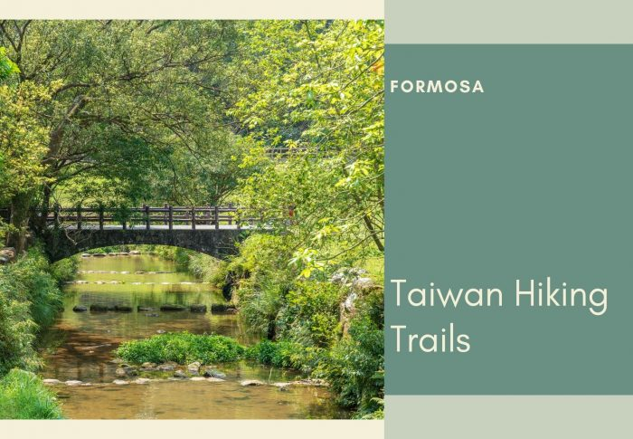 A trip to the mountains : 6 Wondrous Taiwan Hiking Trails