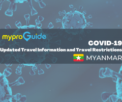 COVID Updated Travel Information and Restrictions: Myanmar