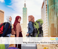 Why should every Muslim travel to Taipei?